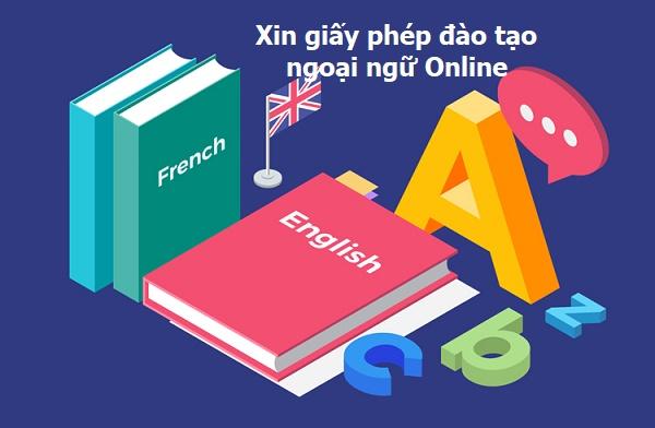 Xin giấy phép đào tạo ngoại ngữ Online